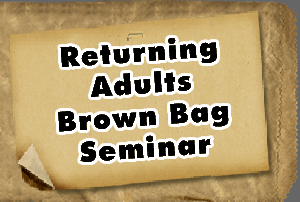 Returning Adults Brown Bag Seminar: U201cAll Things Resume; Resume Writing  Basics And Tips, Cover Letters, And Moreu201d