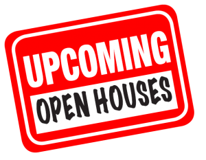 Upcoming Open Houses sign