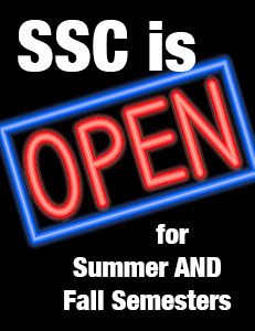 SSC is Open for Summer AND Fall Semesters
