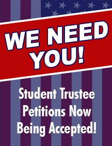 WE NEED YOU! Student Trustee Petitions Now Being Accepted!