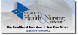 SSC Allied Health & Nursing Center The Healthiest Investment You Can Make. Click Here for Details